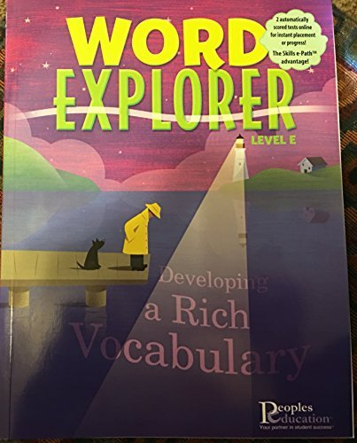 9781413825893: Word Explorer Developing a Rich Vocabulary Level E