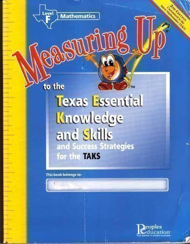 9781413835830: Measuring Up to the Texas Essential Knowledge and Skills (and Success Strategies for the TAKS) (Level F Mathematics)