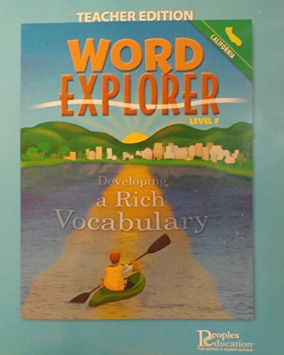 9781413836233: Word Explorer: Developing a Rich Vocabulary; Teacher Edition (Level F; California)
