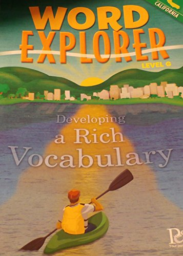 9781413836301: Word Explorer: Developing a Rich Vocabulary (Level G, California)
