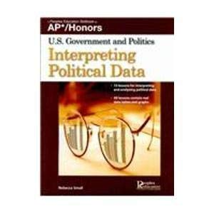 9781413848861: AP*/Honors U.S. Government and Politics Interpreting Political Data
