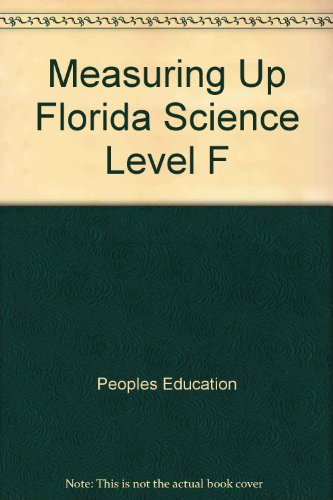 Measuring Up Florida Science Level F: Peoples Education