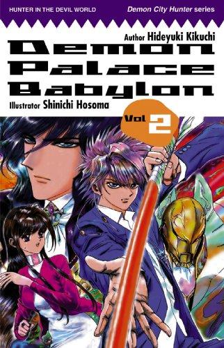 9781413900293: Demon Palace Babylon, Vol. 2
