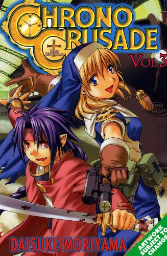 9781413900453: Chrono Crusade, Vol. 3