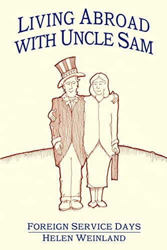 Living Abroad with Uncle Sam: Weinland, Helen