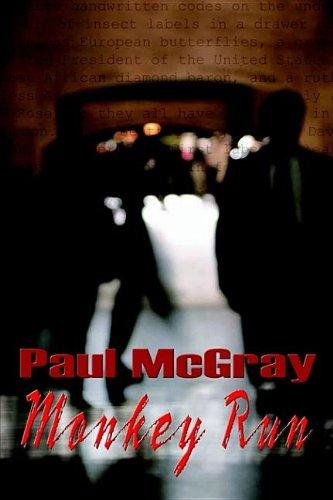 Monkey Run: McGray, Paul