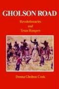 9781414004747: Gholson Road: Revolutionaries and Texas Rangers
