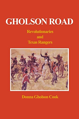 9781414004754: Gholson Road: Revolutionaries and Texas Rangers