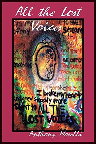 All the Lost Voices (Paperback) - Anthony Morelli