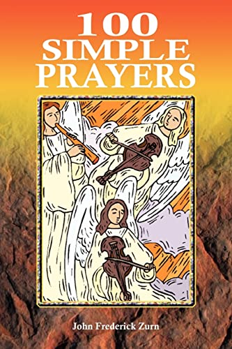 100 Simple Prayers (Paperback): John Frederick Zurn