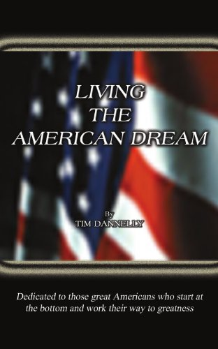 9781414019871: Living the American Dream