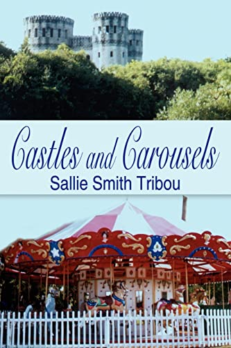 9781414020143: Castles and Carousels
