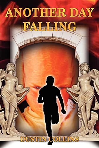 ANOTHER DAY FALLING: Dustin Collins
