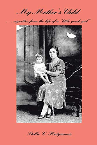 9781414020815: My Mother's Child: . . . vignettes from the life of a