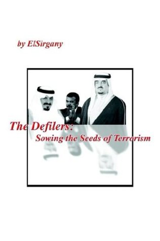 9781414021249: The Defilers: Sowing the Seeds of Terrorism