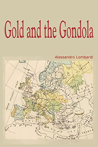 9781414021348: Gold and the Gondola
