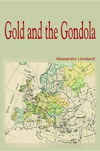 9781414021355: Gold and the Gondola