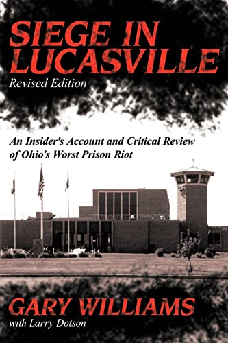 Siege in Lucasville Special 10th Anniversary Edition: Williams, Gary