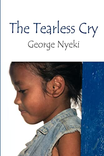 9781414025759: The Tearless Cry