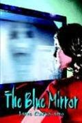 The Blue Mirror: Cusumano, Jane