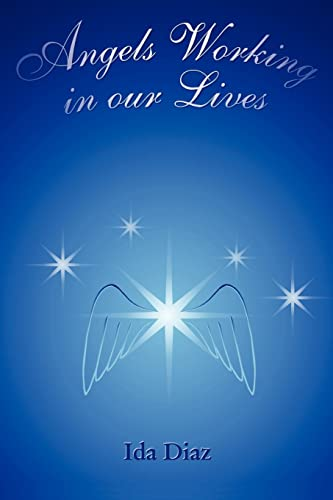 9781414031842: Angels Working in our Lives
