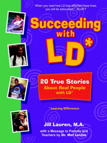 9781414038391: Succeeding with LD*: 20 True Stories about Real People with LD*
