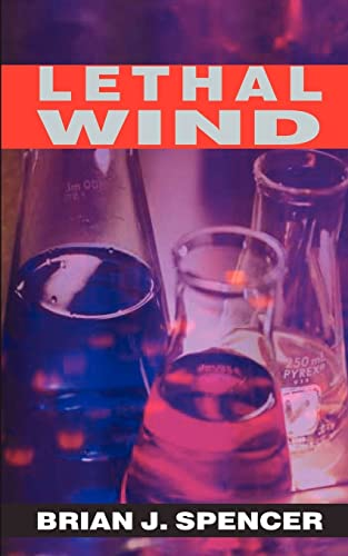 Lethal Wind: Brian J Spencer