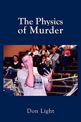 The Physics of Murder: Don Light