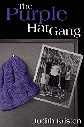 The Purple Hat Gang: Kristen, Judith