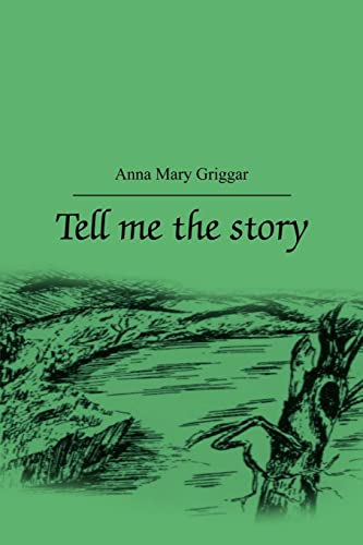 Tell me the story: Anna Mary Griggar