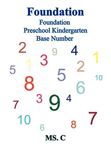 Foundation: Foundation Preschool Kindergarten Base Number: MS. C