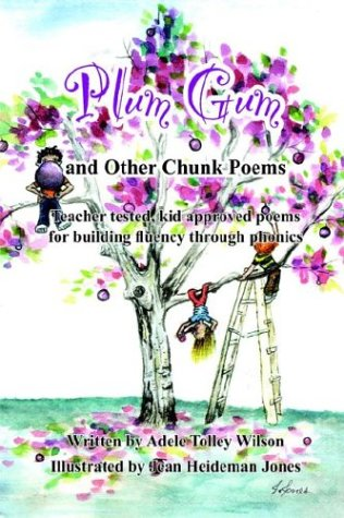 9781414054438: Plum Gum and Other Chunk Poems: Teacher tested kid approved poems for building fluency through phonics