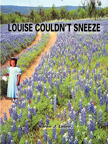 9781414055015: LOUISE COULDN'T SNEEZE