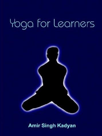 Yoga for Learners: Kadyan, Amir Singh
