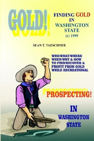 9781414057279: Finding Gold in Washington State