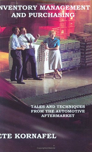 9781414059082: INVENTORY MANAGEMENT AND PURCHASING: TALES AND TECHNIQUES FROM THE AUTOMOTIVE AFTERMARKET