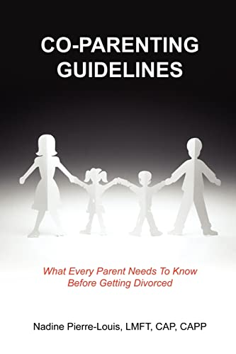 9781414075358: Co-Parenting Guidelines: What Every Parent Needs to Know Before Getting Divorced