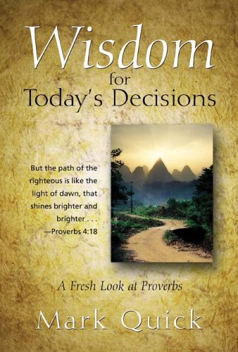 9781414101040: Wisdom for Today's Decisions