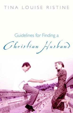 9781414101309: Guidelines for Finding a Christian Husband