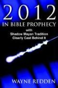 9781414101361: 2012 In Bible Prophecy