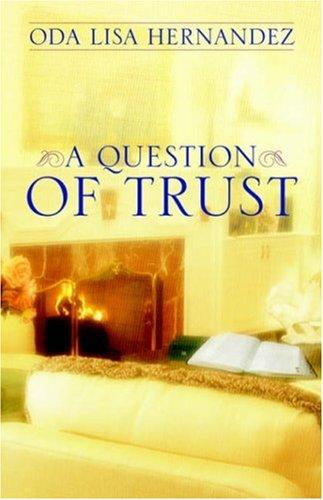 A Question of Trust: Oda Lisa Hernandez
