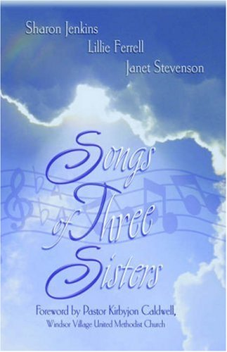 9781414101873: Songs of Three Sisters