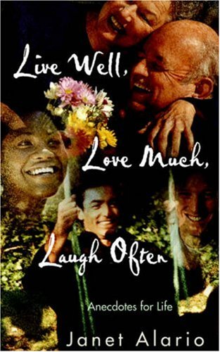 Live Well, Love Much, Laugh Often: Janet Alario