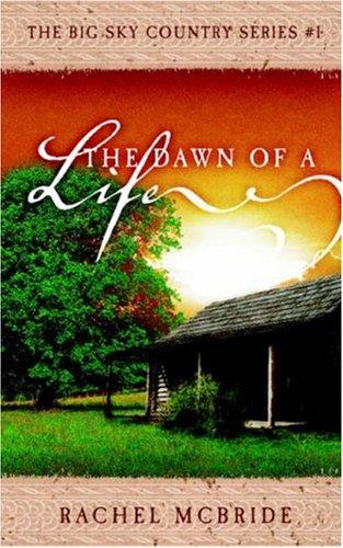 The Dawn of a Life: Rachel McBride