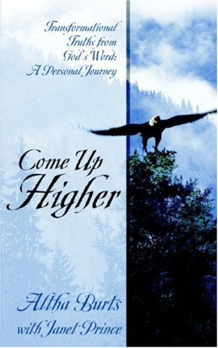 9781414103518: Come Up Higher