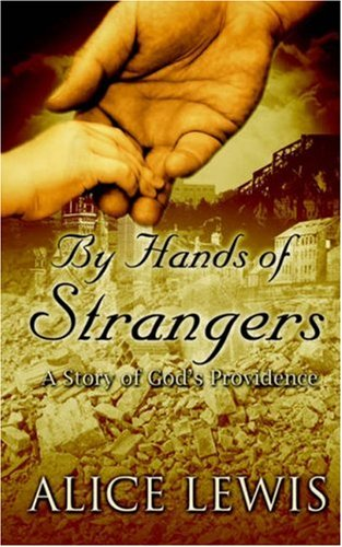9781414103860: By Hands of Strangers