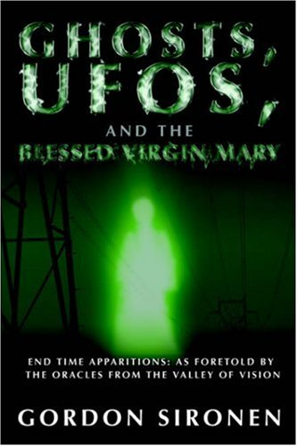 9781414104843: Ghosts, UFOs, and the Blessed Virgin Mary
