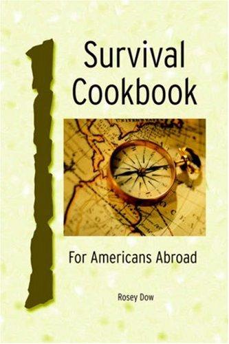 9781414105093: Survival Cookbook