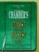 9781414105277: A Study Guide for Oswald Chambers 'My Utmost For His Highest'