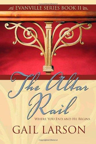 9781414105345: The Altar Rail